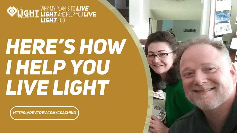 here's how i help you live light